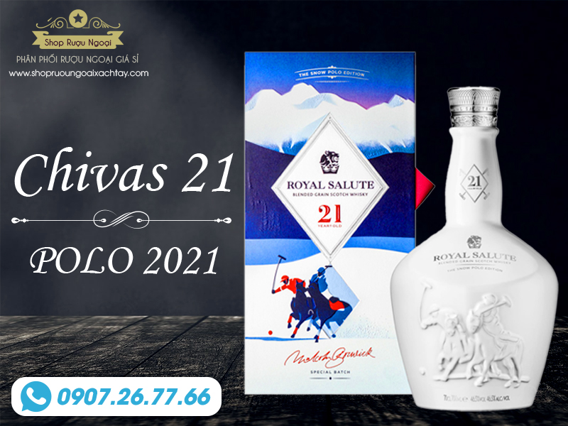 Chivas Polo 21 Mẫu năm 2021 Tân Sửu